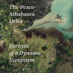 Book cover: Peace-Athebasca Delta: Portrait of a Dynamic Ecosystem
